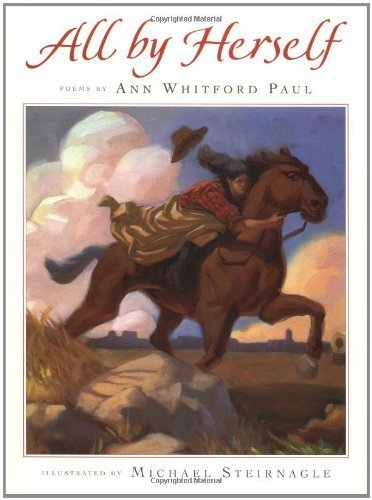 All by Herself by Ann Whitford Paul (1999-10-04)