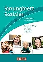 Sprungbrett Soziales - Sozialassistent/in: Betreuung und Pflege von Kindern,...