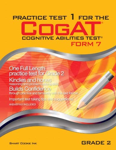 Practice Test 1 for the CogAT - Form 7 - Grade 2 (Level 8): CogAT - Grade 2 (Practice Test for the CogAT - Form 7 - Grade 2)
