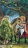 Celtina, tome 11 : Le combat des arbres par De Vailly
