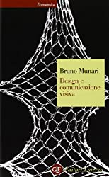 Design e comunicazione visiva: Contributo a una metodologia didattica (EL) (Italian Edition)