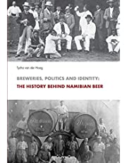 Breweries, Politics and Identity: The History Behind Namibia's Beer