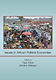 img - for Issues in African Political Economies (African World) book / textbook / text book