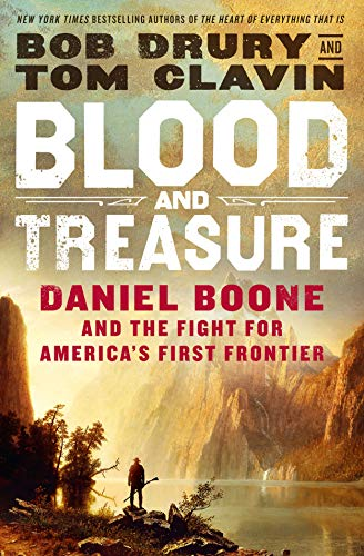 Book Cover: Blood and Treasure: Daniel Boone and the Fight for America's First Frontier