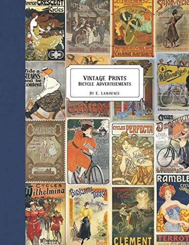 Vintage Prints: Bicycle Advertisements (Vintage Bicycles)