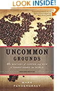 #8: Uncommon Grounds: The History of Coffee and How It Transformed Our World