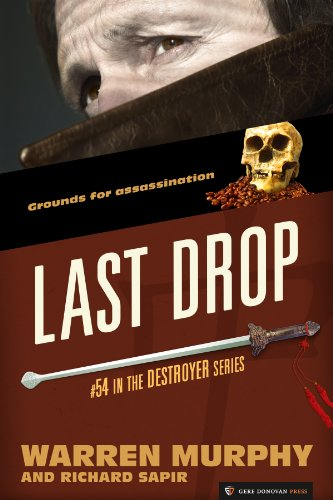 Last Drop (The Destroyer Book - Coffee Remo