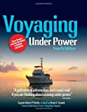 Voyaging under Power, Robert P. Beebe and Denis Umstot, 0071767339