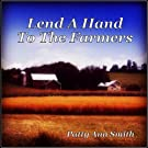 Lend a Hand to the Farmers
