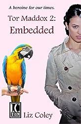 Tor Maddox: Embedded (Volume 2)