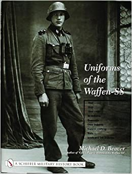 Uniforms of the Waffen-SS: 1942, 1943, 1944-1945, Ski Uniforms, Overcoats, White Service Uniforms, Tropical Clothing v. 2