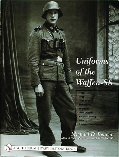 Uniforms of the Waffen-SS: Vol 2: 1942 - 1943 - 1944 - 1945 - Ski Uniforms - Overcoats - White Service Uniforms - Tropical Clothing - Shirts - Sports and Drill Uniforms