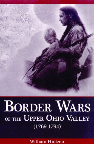 Border Wars of the Upper Ohio Valley - Valley Border