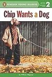 Chip Wants a Dog, William Wegman, 0448480433