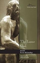 The Lame God (Swenson Poetry Award)