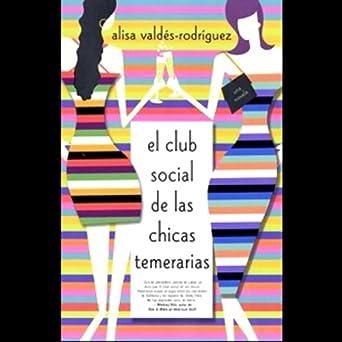 Amazon.com: El Club de las Chicas Temeraria (Texto Completo ...