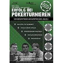 Erfolg bei Pokerturnieren: Von der ersten bis zur letzten Hand - Band 2 (German Edition)
