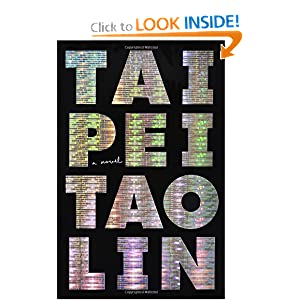 Taipei (Vintage Contemporaries Original) Tao Lin