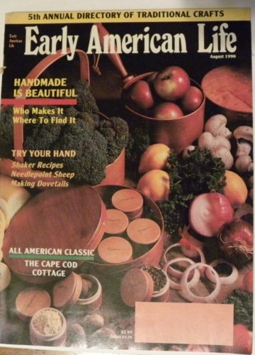 Early American Life, Magazine, August 1990
