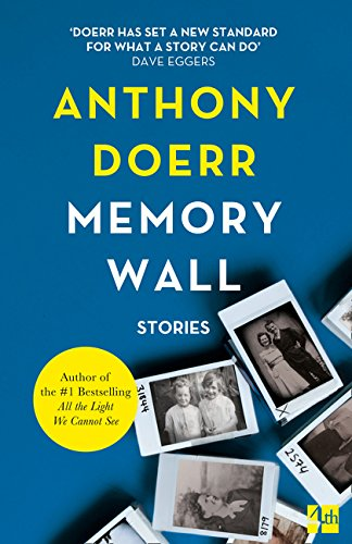 Memory Wall (Anglais) Broché – 1 janvier 2012 Anthony Doerr Fourth Estate Ltd 0007367724 Kansas