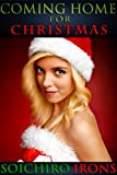 Coming Home for Christmas (Holiday Romance Erotica)