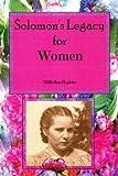 Solomon's Legacy for Women, Willodine Hopkins, 1434347060