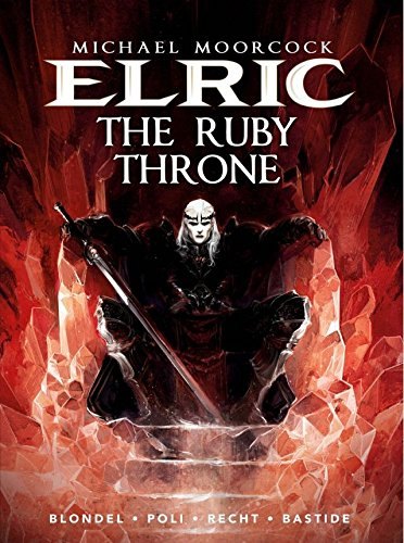 Elric Vol. 1: The Ruby Throne -