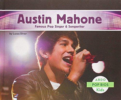 Austin Mahone: Famous Pop Singer & Songwriter (Pop Bios)