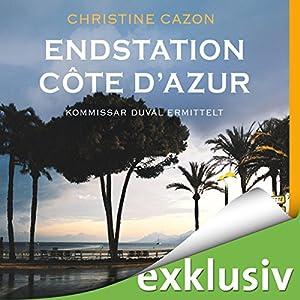 Endstation Côte d'Azur (Kommissar Duval 4) Hörbuch