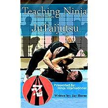 Teaching Ninja: Jutaijutsu