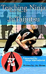 Teaching Ninja: Jutaijutsu