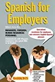 Spanish for Employers, William C. Harvey, 0764140787