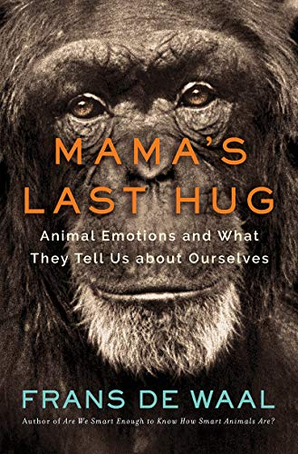 Pdf Science Mama's Last Hug: Animal Emotions and What They Tell Us about Ourselves