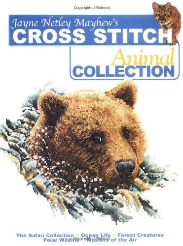 Read Online Jane Netley Mayhew's Cross Stitch Animal Collection pdf