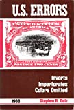 img - for U.S. Errors: Inverts, Imperforates, and Colors Omitted on United States Postage Stamps 1988 book / textbook / text book