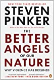 The Better Angels of Our Nature, Steven Pinker, 0143122010