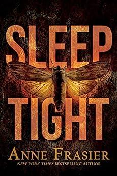 Sleep Tight by [Frasier, Anne]