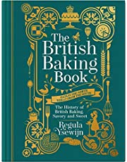 The British Baking Book: The History of British Baking, Savory and Sweet