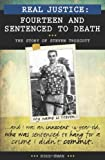 img - for Real Justice: Fourteen and Sentenced to Death - The Story of Steven Truscott book / textbook / text book