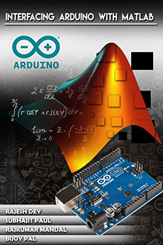 Amazon com: INTERFACING ARDUINO WITH MATLAB (First Book 1) eBook