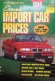Edmunds Ninety-Four Import Car Price Guide, Edmund's Staff, 0312919506
