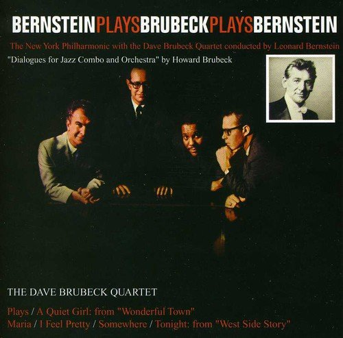 Bernstein Plays Brubeck Plays Bernstein