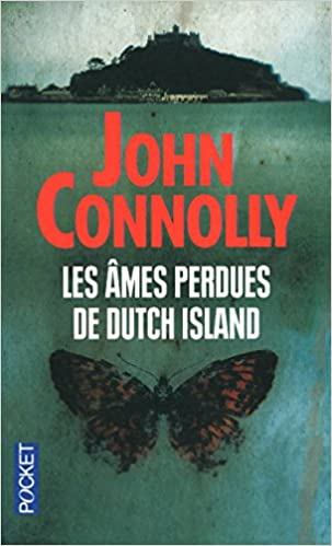 John Connolly - Les Ames Perdues De Dutch Island