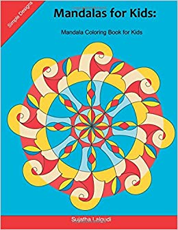 Mandalas For Kids Mandala Coloring Book 25 Elegant Simple And Bold Beginners Big To Color Relaxation Easy