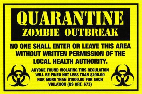 [Zombie Sign- Quarantine: Zombie Outbreak - Indoor cardstock] (Zombie Quarantine)