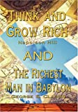 img - for Think and Grow Rich by Napoleon Hill and Richest Man in Babylon by George S. Clason book / textbook / text book