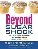 Beyond Sugar Shock, Connie Bennett, 1401931898