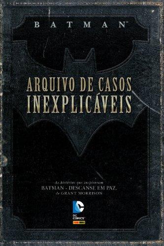 Batman – Arquivo De Casos Inexplicáveis