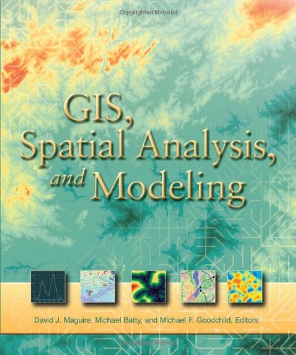 GIS, Spatial Analysis, and Modeling by Brand: ESRI Press
