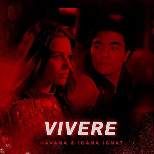 Vivere (feat. Ioana Ignat)